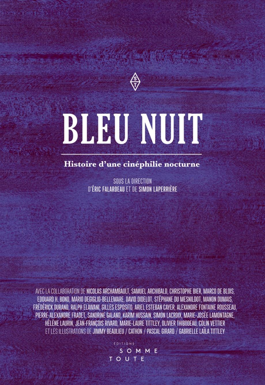 Bleu nuit. Histoire d'une cinéphilie nocturne