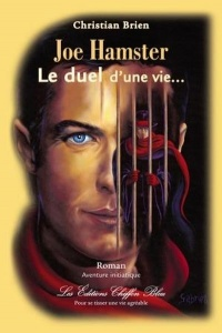 Joe Hamster: le duel d'une vie - Christian Brien