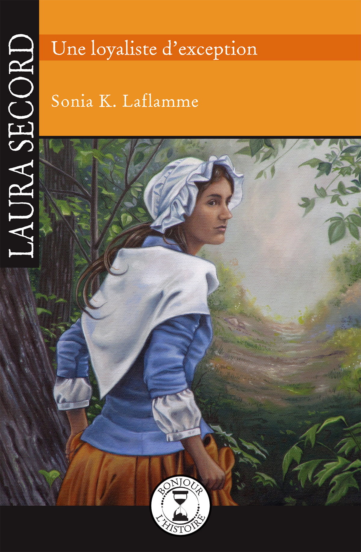 Vignette du livre Laura Secord, une loyaliste d'exception