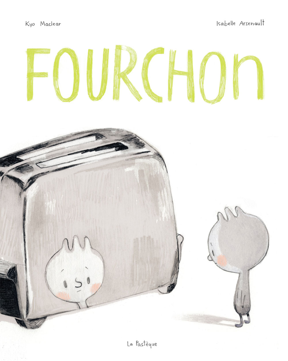 Fourchon, Kyo Maclear