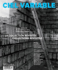 Vignette du livre Ciel variable, No 112 Printemps-été 2019 :La collection revisitée