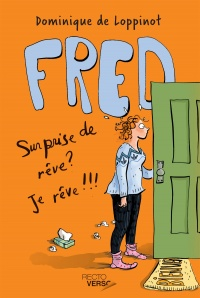 Fred T.2: Surprise de rêve? Je rêve!!!, Anne Villeneuve
