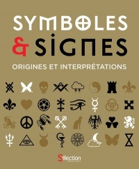 Symboles et signes :Origines et interprétations
