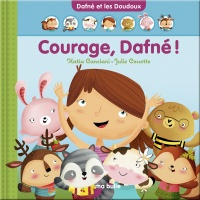 Courage, Dafné! - Katia Canciani, Julie Cossette