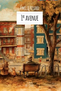 1re avenue - Émilie Rivard