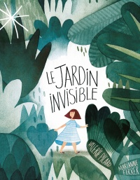 Le jardin invisible, Valérie Picard