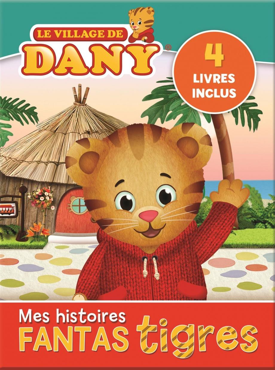 Le Village De Dany Mes Histoires Fantastigres