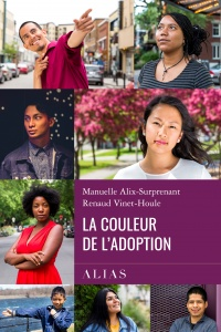 La couleur de l'adoption, Renaud Vinet-Houle