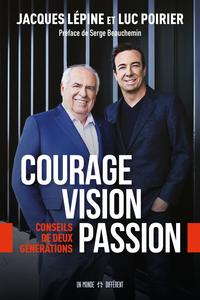 Vignette du livre Courage, vision, passion