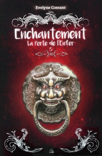 Vignette du livre Enchantement T.5 : La porte de l'Enfer