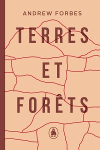 Terres et forêts - Andrew Forbes