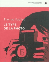 Le type de la photo - Thomas Mathieu