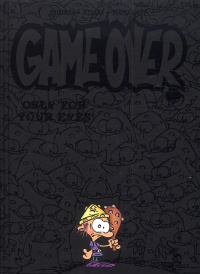 Vignette du livre Game Over T.7 : Only For Your Eyes