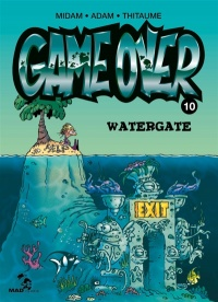 Vignette du livre Game Over T.10 : Watergate