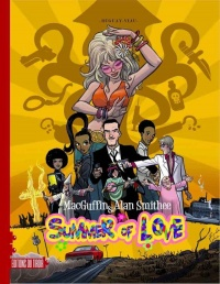 Vignette du livre MacGuffin & Alan Smithee. Summer of Love