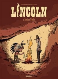 Vignette du livre Lincoln T.2: Indian tonic