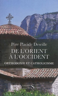 Vignette du livre De l'Orient à l'Occident : orthodoxie et catholicisme