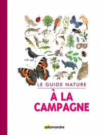 Le guide nature à la campagne (Europe)