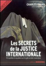 Secrets de la Justice Internationale - Charles Onana
