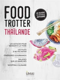Food Trotter Thaïlande - Anne Coppin