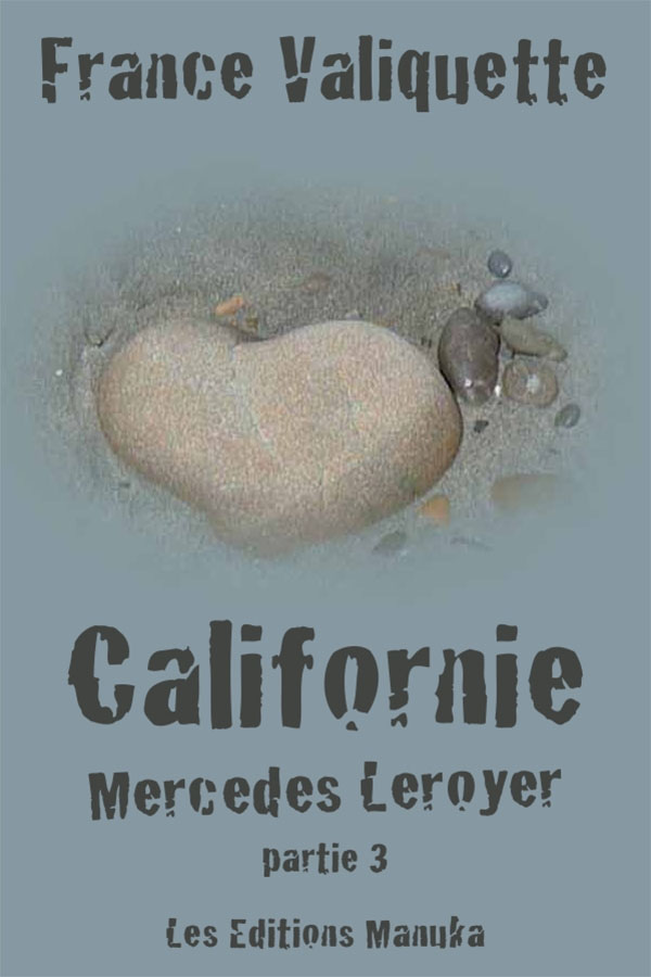 Vignette du livre Mercedes Leroyer T.3: Californie