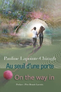 Au seuil d'une porte / On the way in - Pauline Lapointe-Chiragh