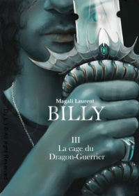Vignette du livre Billy T.3 : La cage du Dragon-Guerrier