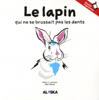 Lapin qui ne se brossait pas les dents, Mike Pelland