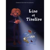Lire et Tirelire - Charles Hunter-Villeneuve