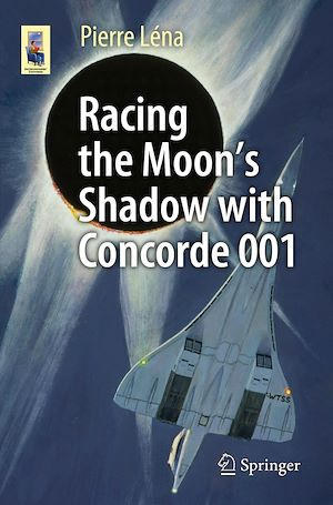 Vignette du livre Racing the Moon's Shadow with Concorde 001