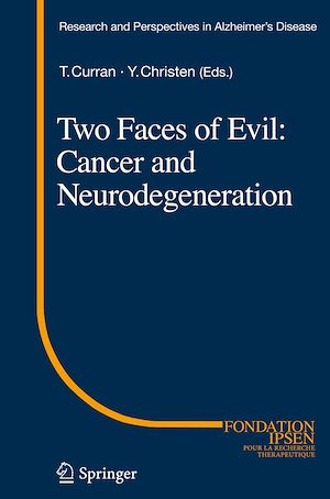 Vignette du livre Two Faces of Evil: Cancer and Neurodegeneration