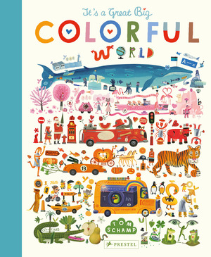 Vignette du livre It's a Great, Big Colorful World