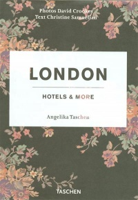 Vignette du livre London : Hotels & More - Angelika Taschen