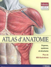 Vignette du livre Atlas d'Anatomie  (+ 600 Illustrations)