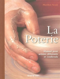 Poterie la - Marilyn Scott
