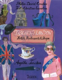 Taschen'S London : Hotels, restaurants & shops, David Crookes