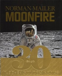 Moonfire La prodigieuse aventure d'Apollo 11 - Norman Mailer