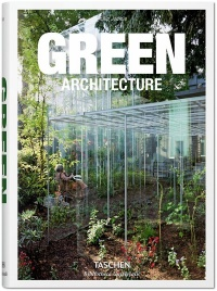Green architecture - Philip Jodidio