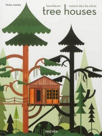 Vignette du livre Tree houses: Fairy tale castles in the air
