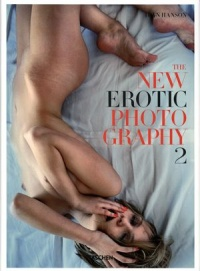 Vignette du livre The new erotic photography T.2: The new erotic photography
