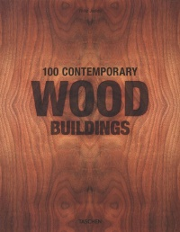 Vignette du livre 100 Contemporary Wood Buildings