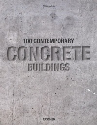 Vignette du livre 100 Contemporary Concrete Buildings