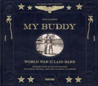 Vignette du livre My Buddy: World War II Laid Bare