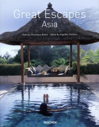 Vignette du livre Great Escapes Asia - Christiane Reiter