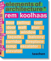 Vignette du livre Elements of Architecture - Rem Koolhaas