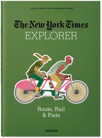 Vignette du livre The New York Times Explorer : route, rail & piste