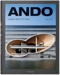 Ando : Complete Works : 1975-today - Philip Jodidio