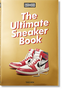 Vignette du livre Sneaker Freaker. The Ultimate Sneaker Book