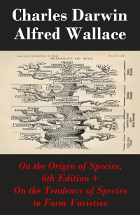 "Vignette du livre On the Origin of Species, 6th Edition + On the Tendency of Species to Form Varieties (The Original Scientific Text leading to ""On the Origin of Species"")"