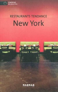 Vignette du livre Restaurants tendance New York